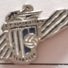 Coleccionismo deportivo: PIN FUTBOL - BARCELONA - TERRASSA - CLUB PARROQUIAL SAN CRISTOBAL. Lote 288011723