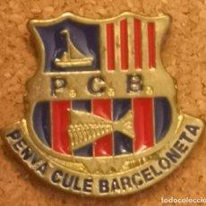 Coleccionismo deportivo: PIN FUTBOL - BARCELONA - PENYA CULE BARCELONETA. Lote 290004868