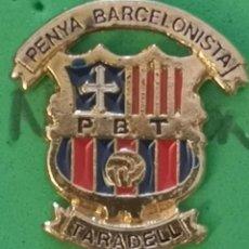 Coleccionismo deportivo: PIN FUTBOL - BARCELONA - TARADELL - PENYA BARCELONISTA. Lote 290005458