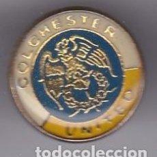 Coleccionismo deportivo: PIN DEL EQUIPO DE FUTBOL DEL COLCHESTER UNITED (FOOTBALL) ENGLAND - REINO UNIDO. Lote 293244568