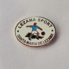 Coleccionismo deportivo: PIN DE FÚTBOL... LEZAMA SPORT... LEZAMA VIZCAYA. Lote 293563738