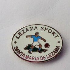 Coleccionismo deportivo: PIN DE FÚTBOL... LEZAMA SPORT... SANTA MARIA DE LEZAMA VIZCAYA. Lote 293567508