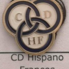 Coleccionismo deportivo: PIN FUTBOL - BARCELONA - CD HISPANO FRANCES. Lote 293859208