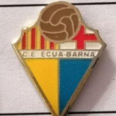 Coleccionismo deportivo: PIN FUTBOL - BARCELONA - CE ECUA-BARNA. Lote 297166453