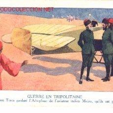 Postales: POSTAL FRANCESA , GUERRA EN TRIPOLITANIA.. Lote 373642