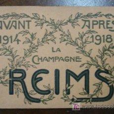 Postales: LA CAMPAÑA DE REIMS. ANTES DE 1914 Y DESPUÉS DE 1918. BLOC CON 20 TARJETAS POSTALES. . Lote 11774096