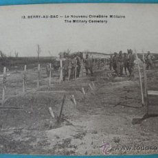 Postales: ANTIGUA POSTAL DE BEERY - AU - BAC - LE NOUVEAU CIMETIERE MILITAIRE - POSTAL FRANCESA DE LA 1ª GUERR. Lote 22981841
