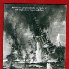 Postales: POSTAL ALEMANA SIN USAR: SUBMARINOS ALEMANES EN BATALLA CON ACORAZADOS INGLESES EN 1914 - COMO NUEVA. Lote 29238653