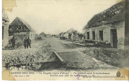 VISTA DEL PUEBLO DE LA TARGETTE DESPUÉS DEL BOMBARDEO. FRANCIA (Postales - Postales Temáticas - I Guerra Mundial)