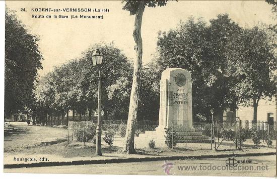 NOGENT-SUR-VERNISSON. FRANCIA. MONUMENTO A LOS MUERTOS POR LA PATRIA. (Postales - Postales Temáticas - I Guerra Mundial)