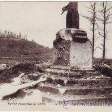 Postales: PRIMERA GUERRA MUNDIAL. FRENTE FRANCÉS DEL OISE. EL CALVARIO DE MONTE RENAUD. Lote 40990404
