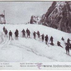 Postales: PRIMERA GUERRA MUNDIAL. LA GUERRA ITALIANA. ALPINOS SKYADORES EN CADORE. Lote 40990498