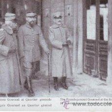Postales: PRIMERA GUERRA MUNDIAL. LA GUERRA ITALIANA. EL GENERAL FRANCÉS GOURAUD AL CUARTEL GENERAL ITALIANO. Lote 40990615