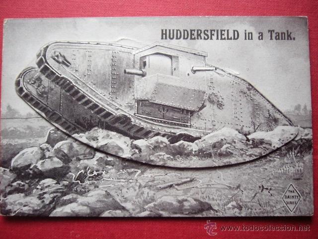 POSTAL VISTAS DE HUDDESFIELD IN A TANK. VER FOTOS. (Postales - Postales Temáticas - I Guerra Mundial)