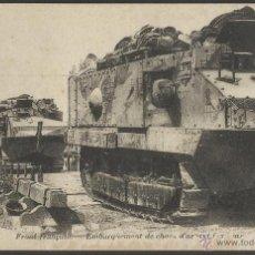 Postales: I GUERRA MUNDIAL -FRENTE FRANCES - EMBARQUE DE CARROS DE ASALTO - (19256). Lote 41558686