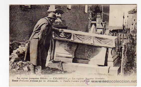 ANTIGUA POSTAL ORIGINAL. TUMBA FRANCESA PROFANADA POR LOS ALEMANES. ORIGINAL AÑO 1920 (Postales - Postales Temáticas - I Guerra Mundial)