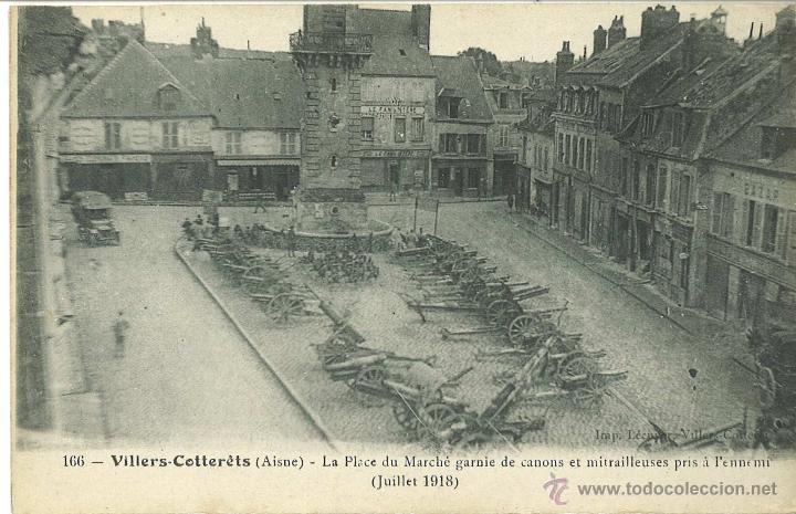 PLAZA DE VILLERS-COTTERETS CON CAÑONES APRESADOS A LOS ALEMANES. 1918 (Postales - Postales Temáticas - I Guerra Mundial)