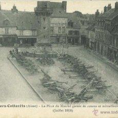 Postales: PLAZA DE VILLERS-COTTERETS CON CAÑONES APRESADOS A LOS ALEMANES. 1918. Lote 46394247