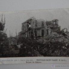 Postales: GUERRE 1914-1915. NEUVILLE-SAINT-VAAST: RUINES DU CHÂTEAU. Lote 47579550