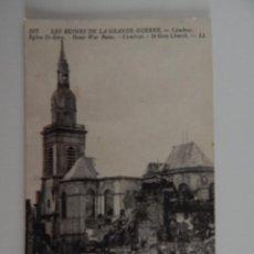 Postales: LES RUINES DE LA GRANDE GUERRE: CAMBRAI. ÉGLISE ST-GÉRY. Lote 47596865