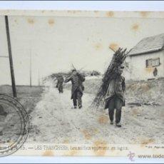 Postales: ANTIGUA POSTAL 91. GUERRE 1914-15 - LES TRANCHÉES, LES SOLDATS APPORTENT... - I GUERRA MUNDIAL / IWW. Lote 47792947