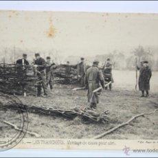 Postales: POSTAL ANIMADA 96. GUERRE 1914-15 - LES TRANCHÉES. MONTAGE DE CLAIES... - I GUERRA MUNDIAL / IWW. Lote 47793107