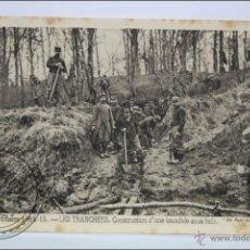 Postales: POSTAL ANIMADA 101. GUERRE 1914-15 - LES TRANCHÉES. CONSTRUCTION D'UNE... - I GUERRA MUNDIAL / IWW. Lote 47793232