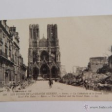 Postales: LES RUINES DE LA GRANDE GUERRE: REIMS. LA CATHÉDRALE ET LE GRAND HÔTEL. Lote 48100913