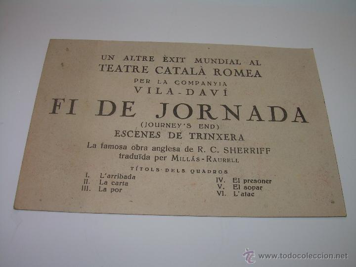 Postales: RARA POSTAL PROGRAMA....FI DE JORNANA..ESCENES DE TRINXERA...TEATRE CATALA ROMEA. - Foto 4 - 48644071
