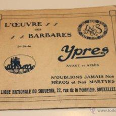 Postales: LIBRO POSTALES DE YPRES ANTES Y DESPUES DEL BOMBARDEO ALEMAN 1915, BRUSELAS. Lote 49715983