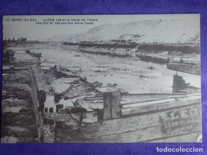 POSTAL - PRIMERA GUERRA MUNDIAL - 1ª - I - 15 BERRY-AU-BAC - COLINA 108 Y CANAL DE AISNE - (Postales - Postales Temáticas - I Guerra Mundial)