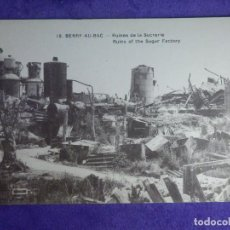 Postales: POSTAL - PRIMERA GUERRA MUNDIAL - 1ª - I - 16 BERRY-AU-BAC - RUINAS FÁBRICA DE AZUCAR -. Lote 65019575