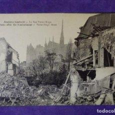 Postales: POSTAL - PRIMERA GUERRA MUNDIAL - 1ª - I - AMIENS BOMBARDÉ - LA RUE VICTOR HUGO . Lote 65772042