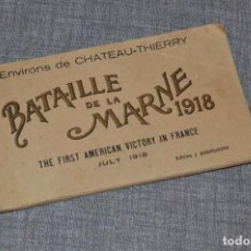 Postales: I GM - VINTAGE - LIBRITO DE POSTALES - BATAILLE DE LA MARNE 1918 - FIRST AMERICAN VICTORY IN FRANCE. Lote 100754579