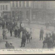 Postales: POSTAL 60, VILLERS- COTTERÊTS (AISNE), LA PLACE DU MARCHE (OCTOBRE 1914), PRISONNIERS ALLEMANDS. Lote 108747467