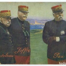 Postales: POSTAL CASTELNAU,JOFFRE Y PAU 1ª GUERRA MUNDIAL . Lote 117502619