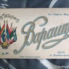 Postales: ANTIGUO BLOC POSTALES PRIMERA GUERRA MUNDIAL BAPAUME FRANCIA . Lote 118554923