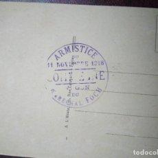 Postales: FIRMA DEL ARMISTICIO DEL 11 DE NOVIEMBRE DE 1918, 5 DE LA MAÑANA. SELLO ORIGINAL.. Lote 118841007