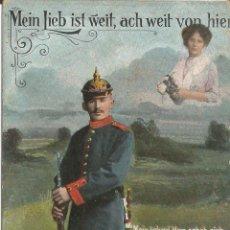 Postales: MEIN LIEB IST WEIT / MI AMOR ESTÁ LEJOS - EDITA LP 5173 - CIRCULADA 1918. Lote 128897635