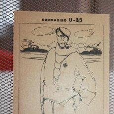 Postales: POSTAL SUBMARINO U-35, PRIMERA GUERRA MUNDIAL, MARINERO Y SUBMARINOS ALEMANES. Lote 136065478