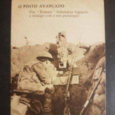 Postales: 1ª GUERRA MUNDIAL PUESTO AVANZADO SOLDADO BRITANICO VIGILANDO AL ENEMIGO CON SU PERISCOPIO. Lote 140586298