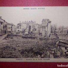 Postales: POSTAL - PRIMERA GUERRA MUNDIAL - GRANDE GUERRA 1914-1918 - VERDUM QUARTIER DE LA PORTE CHAUSSÉE. Lote 142485666