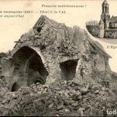 Postales: 1ª GUERRA MUNDIAL – 1753 – TRACY LE VAL – IGLESIA BOMBARDEADA POR LOS ALEMANES.. Lote 143450578