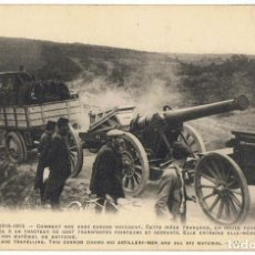 Postales: TARJETA POSTAL FRANCESA GUERRE 1914 - 1915 COMMENT NOS CROS CANONS VOYAGENT . Lote 145341610