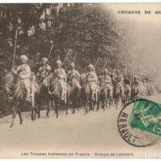 Postales: TARJETA POSTAL FRANCESA CROQUIS DE GUERRE 1914 LES TROUPES INDIENNES EN FRANCE GROUPE DE LANCIERS . Lote 145349982