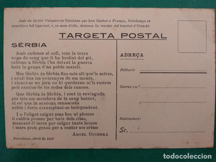 Postales: NO HI TORNARÀS!! SÈRBIA - ANGEL GUIMERÀ. VOLUNTARIS CATALANS PRIMERA GUERRA MUNDIAL. 1916. - Foto 2 - 171223405