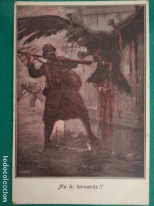 NO HI TORNARÀS!! SÈRBIA - ANGEL GUIMERÀ. VOLUNTARIS CATALANS PRIMERA GUERRA MUNDIAL. 1916. (Postales - Postales Temáticas - I Guerra Mundial)