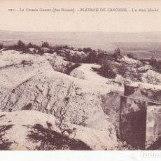 Postales: 101 LA GRANDE GUERRE PLATEAU DE CRAONNE FRANCIA (SIN CIRCULAR) . Lote 173470338