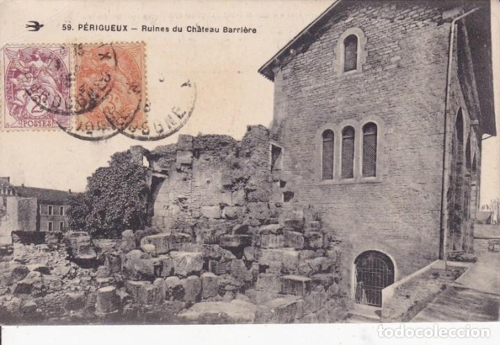 59 PERIGUEUX RUINES DU CHATEAU BARRIERE FRANCIA (Postales - Postales Temáticas - I Guerra Mundial)