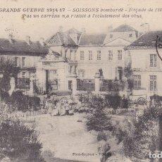 Postales: 1347 LA GRANDE GUERRE 1914 1917 SOISSONS FRANCIA. Lote 173729878